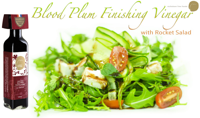 Blood-Plum-Finishing-Vinegar-with-rocket-salad-Nicholson-Fine-Foods-e1443760104750