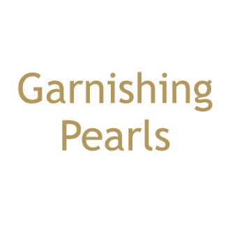 Garnishing Pearls
