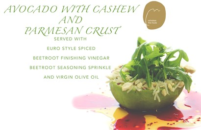 Avocado with cashew and parmesan crust, served with Euro Style Spiced Beetroot Finishing Vinegar and virgin olive oil.
